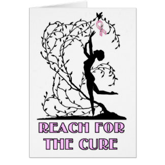 REACH FOR THE CURE CARD