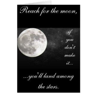 Reach for the moon..... card