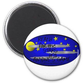 REACH FOR THE STARS IT'S ANYONE'S GAME 2 INCH ROUND MAGNET