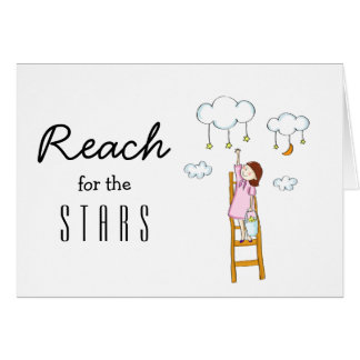 Reach For The Stars Motivational Card
