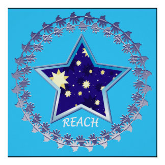 """""""Reach for the Stars"""" Motivational Poster"""