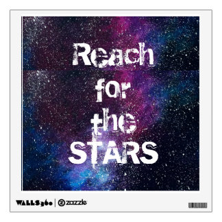Reach for the STARS poster Wall Sticker