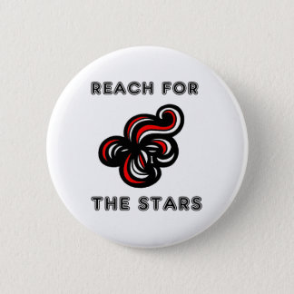 """""""Reach for the Stars"""" Round Button"""