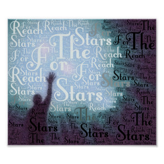 Reach For The Stars Typographic Words Poster