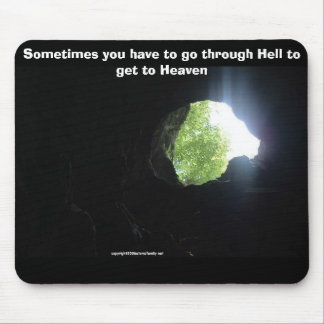 reach higher, Sometimes you have to go through ... Mouse Pad