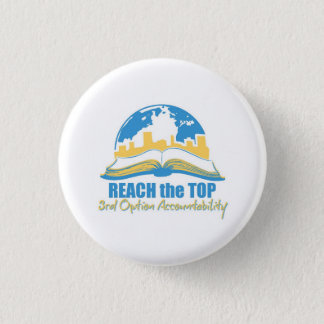Reach the Top button/pin 1 Inch Round Button