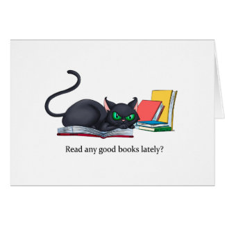 Read any good books lately? greeting card