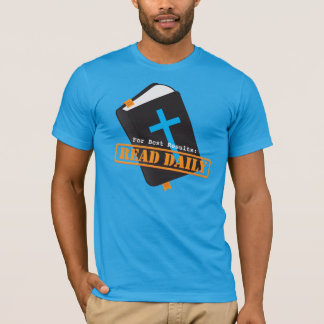 Read Bible Daily Christian T-Shirt