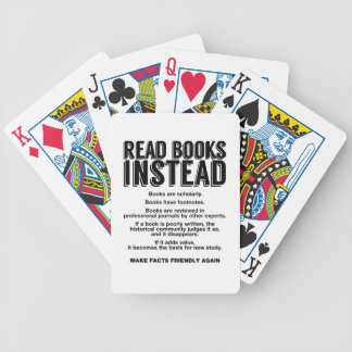 Read Books Instead, Make Facts Friendly Again Bicycle Playing Cards