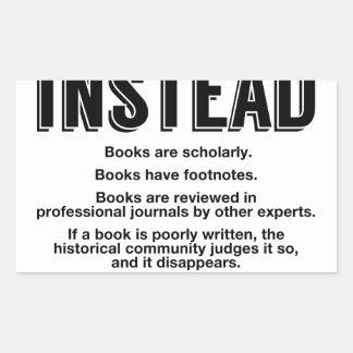 Read Books Instead, Make Facts Friendly Again Sticker