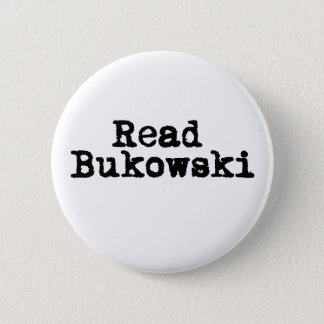 Read Bukowski Button Badge