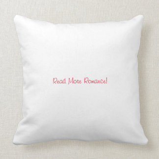 Read More Romance SBTB Throw Pillow