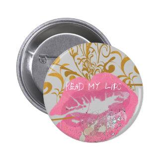 Read My Lips 2 Inch Round Button