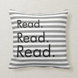Read. Read. Read. Grey and White Striped Pillow