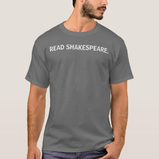 READ SHAKESPEARE. T-Shirt