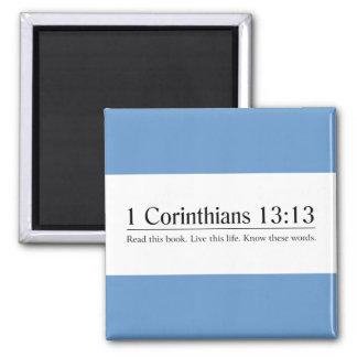 Read the Bible 1 Corinthians 13:13 Magnet