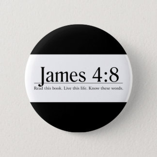 Read the Bible James 4:8 2 Inch Round Button