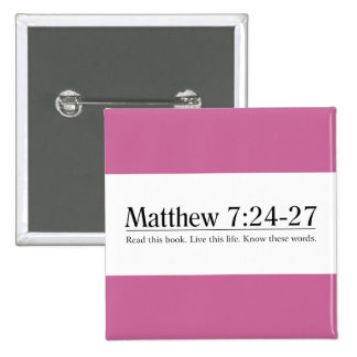 Read the Bible Matthew 7:24-27 2 Inch Square Button