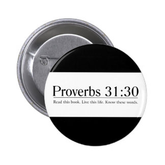 Read the Bible Proverbs 31:30 2 Inch Round Button