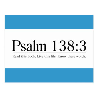 Read the Bible Psalm 138:3 Postcard