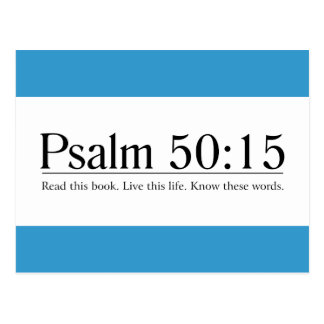Read the Bible Psalm 50:15 Postcard
