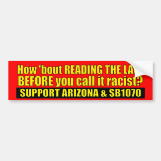 Read The Law - SB1070 Bumper Sticker