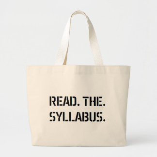 read the syllabus large tote bag