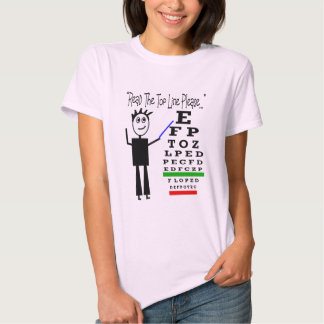 """""""Read the top line please""""--Eye Chart Design T-shirts"""