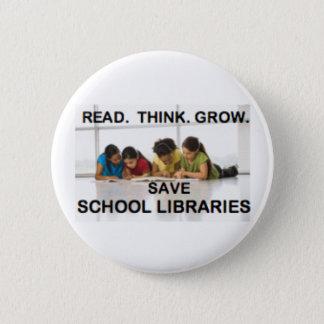 Read Think Grow - Fund School Libraries (reading) 2 Inch Round Button