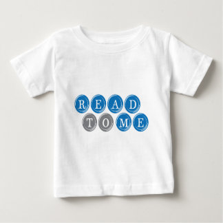 Read To Me Baby T-Shirt