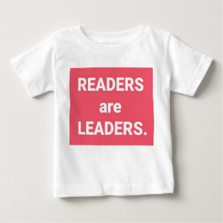 Readers Are Leaders. Baby T-Shirt