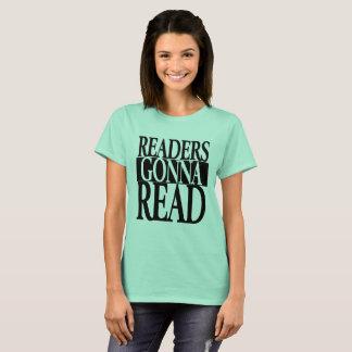 Readers Gonna Read Women's T-Shirt