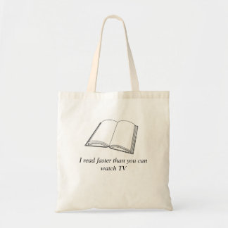 Reading Book Tote I read faster than you watch TV