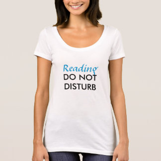 Reading Do Not Disturb T-Shirt