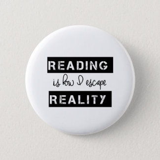 Reading Is How I Escape Reality 2 Inch Round Button