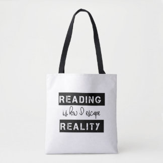 Reading Is How I Escape Reality Tote Bag