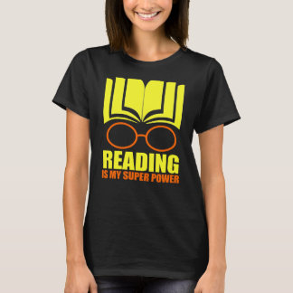Reading Is My Super Power T-Shirt