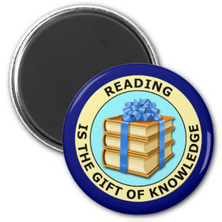 READING IS THE GIFT OF KNOWLEDGE 2 INCH ROUND MAGNET