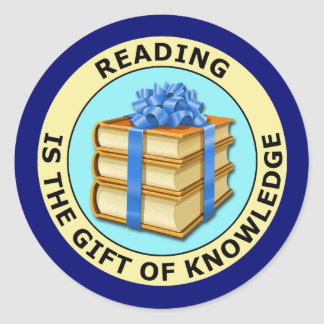 READING IS THE GIFT OF KNOWLEDGE CLASSIC ROUND STICKER