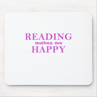 Reading Makes Me Happy Mouse Pad