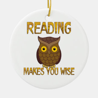 Reading Makes You Wise Round Ceramic Ornament