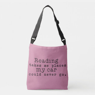 Reading Takes Me Places Crossbody Bag