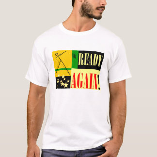 Ready Again! T-Shirt