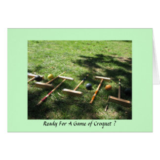 Ready For A Game of Croquet ? Card
