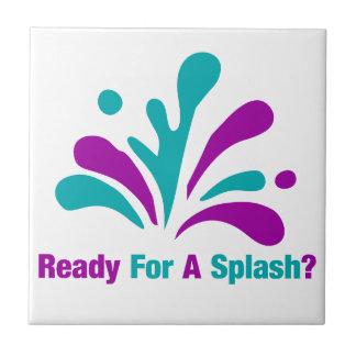 Ready For A Splash Ceramic Tiles