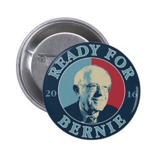 Ready for Bernie 2 Inch Round Button