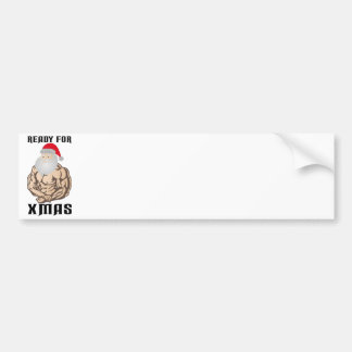 Ready for christmas muscle Santa Claus Bumper Sticker