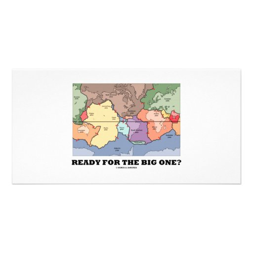 Ready For The Big One? (Plate Tectonics) Photo Cards