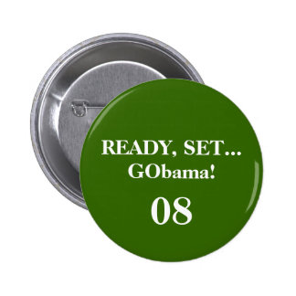 READY, SET...GObama!, 08 - Customized 2 Inch Round Button