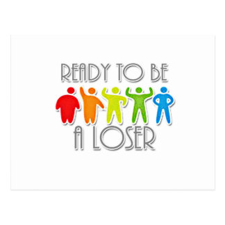 Ready to be a Loser Postcard